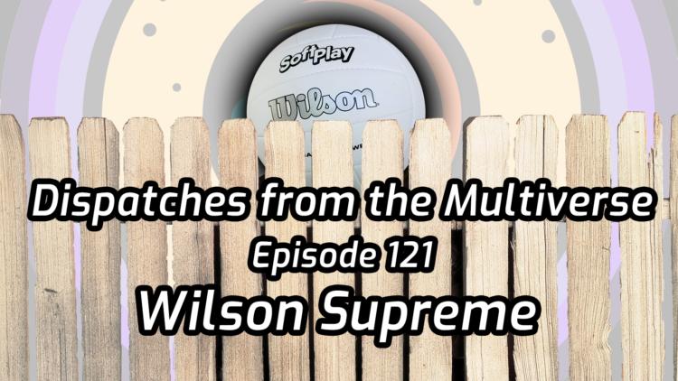 Wilson Supreme