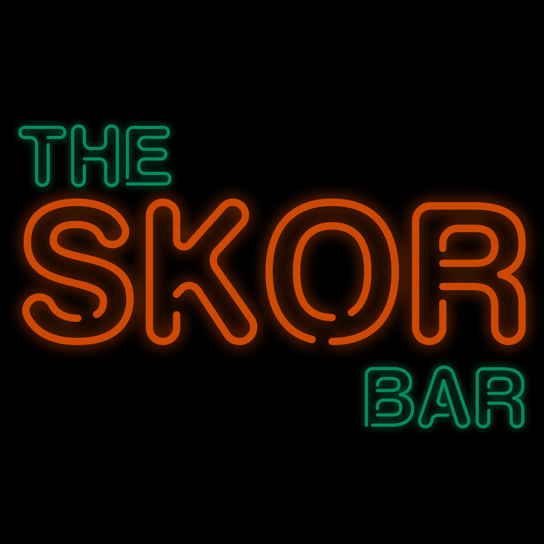 Episode 176: The Skor Bar